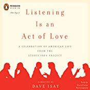 Listening Is an Act of Love | [Dave Isay]