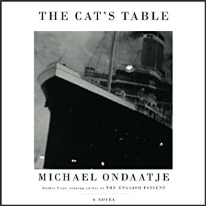 The Cat's Table | [Michael Ondaatje]