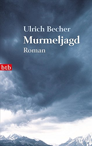 Buchseite und Rezensionen zu 'Murmeljagd: Roman' von Ulrich Becher