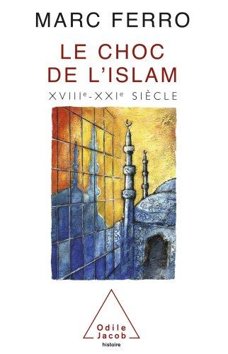 Choc de l'Islam (Le)