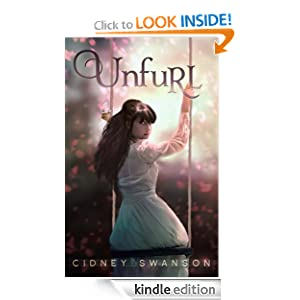 Unfurl (The Ripple Trilogy-3) Cidney Swanson