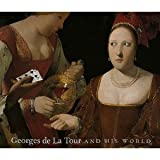 Georges De LA Tour and His World (0894682628) by Conisbee, Philip