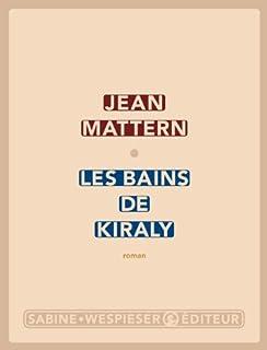 Les bains de Kiraly, Mattern, Jean