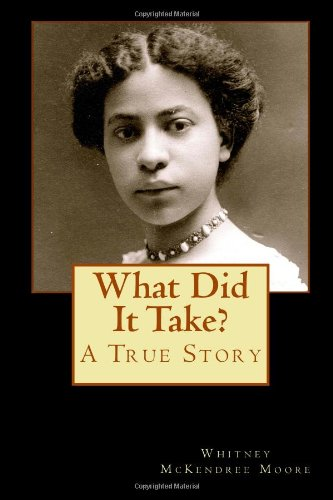 What Did It Take?: The Story of Anna Louise James