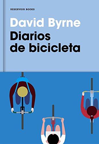 Diarios De Bicicleta (RESERVOIR NARRATIVA)