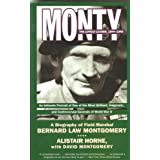 Monty: The Lonely Leader, 1944-1945by Alistair Horne