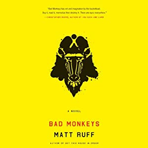 Bad Monkeys Audiobook