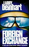 Foreign Exchange: A Novel of Suspense (0099951908) by Beinhart, Larry