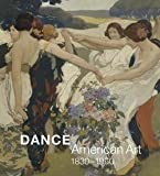 img - for Dance : American Art, 1830-1960 (Hardcover)--by Jane Dini [2016 Edition] book / textbook / text book
