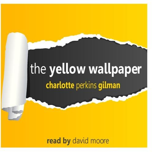 Title: The Yellow Wallpaper by