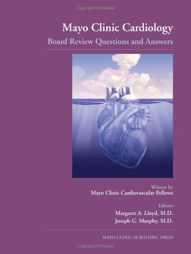 mayo-clinic-cardiology-board-review-questions-and-answers