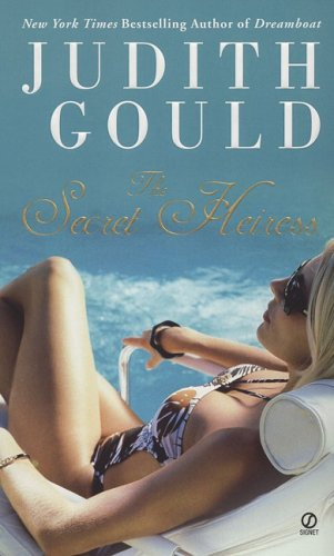 The Secret Heiress, Judith Gould