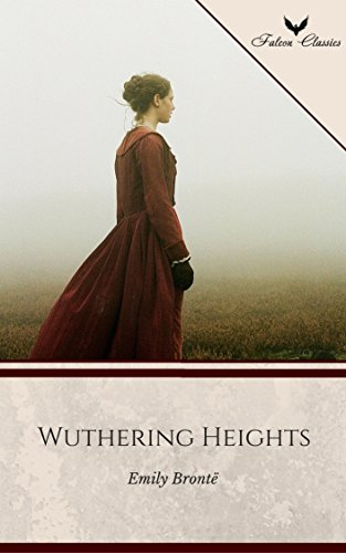 free kindle book Wuthering Heights (Falcon Classics) [The 50 Best Classic Books Ever - # 05]
