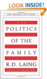 The Politics of the Family (CBC Massey Lecture)
