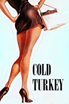 Cold Turkey by Norman Lear