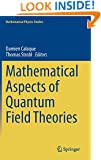 Mathematical Aspects of Quantum Field Theories (Mathematical Physics Studies)
