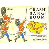 Crash Bang Boom (038515240X) by Spier, Peter