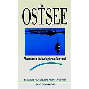 Die Ostsee. Meeresnatur im Ökologischen Notstand