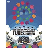 TUBE LIVE AROUND SPECIAL 2013 HANDMADE SUMMER [DVD]