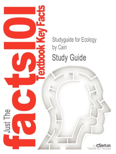 Studyguide for Ecology by Cain, ISBN 9780878934454