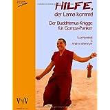 """Hilfe, der Lama kommt! Der Buddhismus-Knigge f�r Gompa-Panikervon """"Susa Nientiedt"""""""