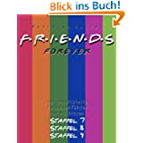 Friends Forever: Der inoffizielle Episodenführer zu den Staffeln 7, 8 und 9