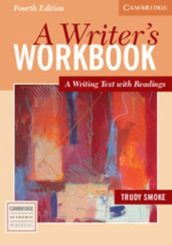 A Writer's Workbook: A Writing Text with Readings...
