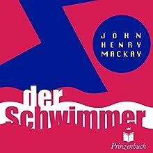 Der Schwimmer Hörbuch von John Henry Mackay Gesprochen von: Matthias Voigt