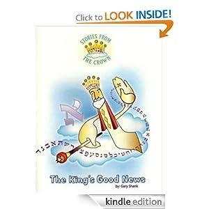 The King's Good News Gary Shank and Karen Jacks