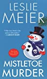 Mistletoe Murder (Lucy Stone Mysteries)