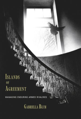 Islands of Agreement: Managing Enduring Armed Rivalries