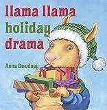 img - for Anna Dewdney: Llama Llama Holiday Drama (Hardcover); 2010 Edition book / textbook / text book