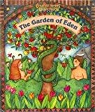 img - for The Garden of Eden (Greatest Heroes and Legends of the Bible) book / textbook / text book