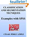 CLASSIFICATION AND SEGMENTATION TECNI...