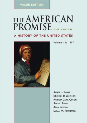 The American Promise Value Edition, Volume I: To 1877: A...