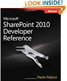 Microsoft® SharePoint® 2010 Developer Reference