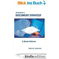 Designing a Document Strategy: E-Book Edition (English Edition)