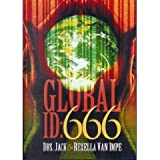 Global Id: 666 ; Bible Prophecy End Times ; Jack Van Impe