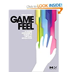 Book Cover: [share_ebook] Game Feel: A Game Designers Guide to Virtual Sensation (Morgan Kaufmann Game Design Books)