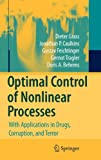 img - for Optimal Control of Nonlinear Processes: With Applications in Drugs, Corruption, and Terror book / textbook / text book
