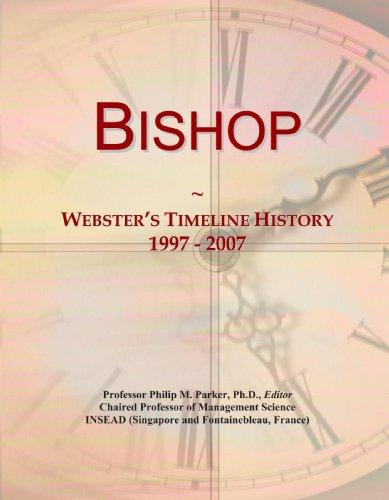 Bishop: Webster's Timeline History, 1997 - 2007