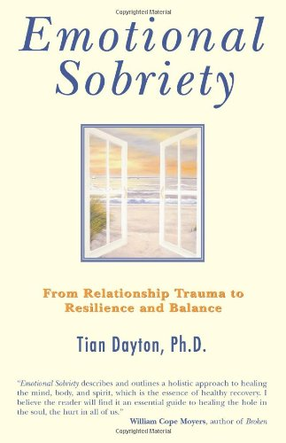 Emotional Sobriety: From Relationship Trauma To Resilience And Balance front-90626