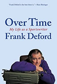 Over Time: My Life As A Sportswriter by Frank Deford ebook deal
