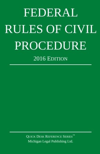 Federal Rules of Civil Procedure; 2016 Edition