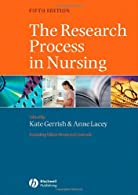 The Research Process in Nursing by Gerrish