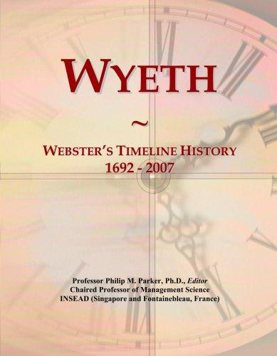 wyeth-websters-timeline-history-1692-2007