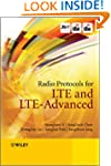 Radio Protocols for LTE and LTE-Advanced