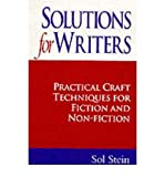 Solutions for Writers: Practical Craft Techniques for Fiction and Non-fiction (0285635255) by Stein, Sol