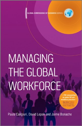 Managing the Global Workforce (Global Dimensions of...