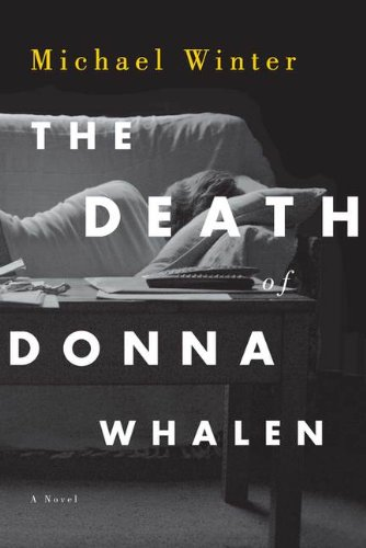 The Death of Donna Whalen: A Novel